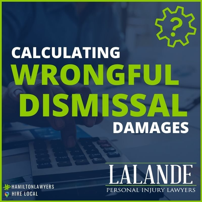 Calculating Wrongful Dismissal Damages